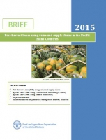 Post-harvest losses along value and supply chains in the Pacific Island Countries