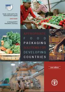 SAVE FOOD: Appropriate food packaging solutions for developing countries - in its new 2014 edition